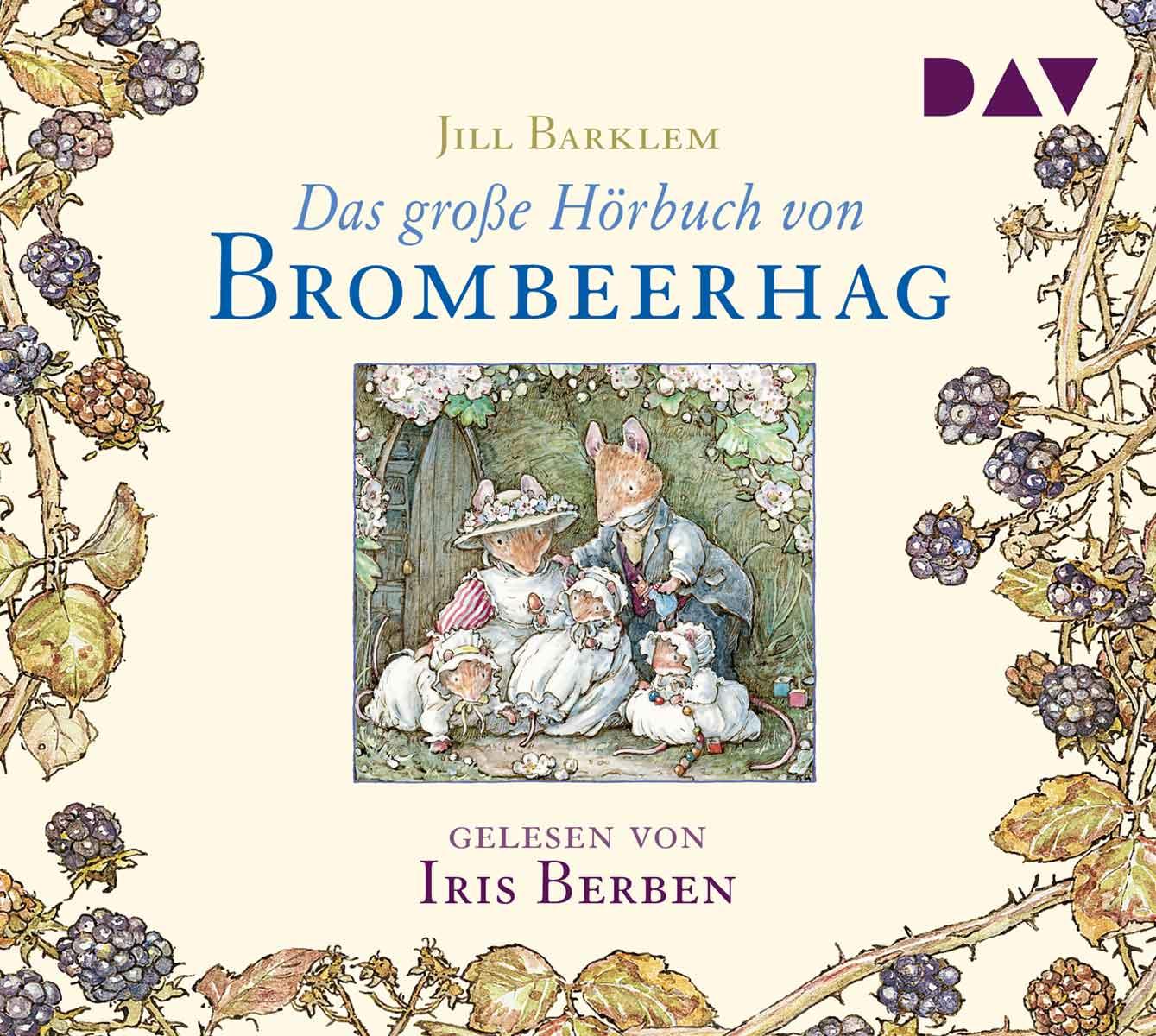 Das große Hörbuch von Brombeerhag Brambly Hedge German Translations
