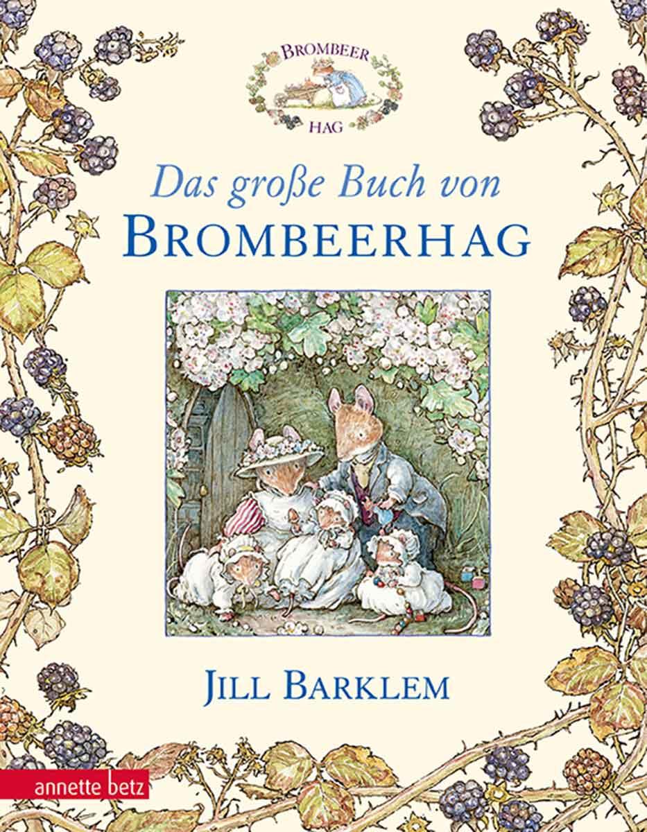 Das grosse Buch von Brombeerhag Brambly Hedge German Translations