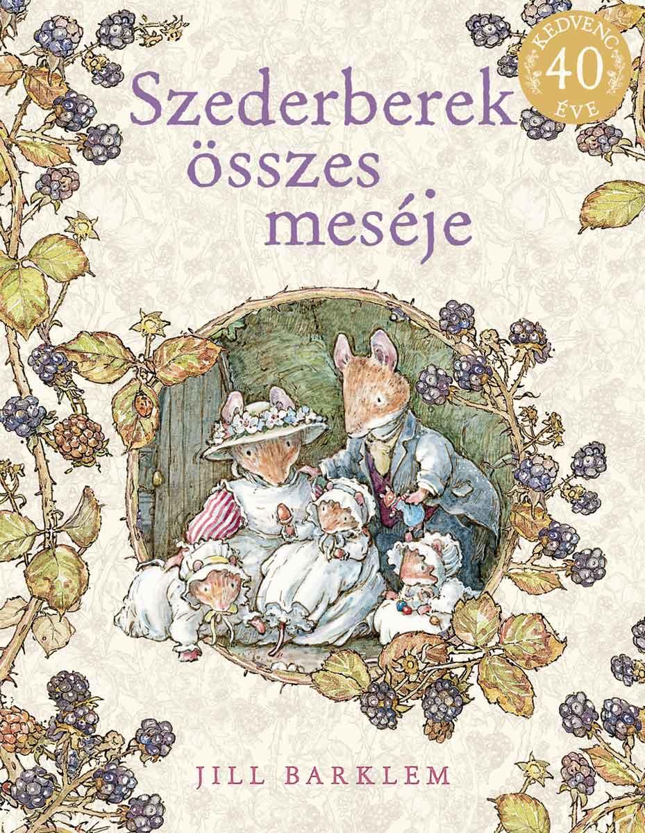 Szederberek összes meséje Brambly Hedge Hungarian Translations